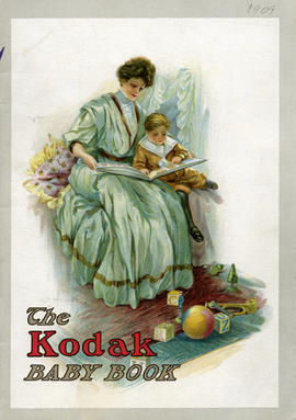The Kodak Baby Book / Eastman Kodak Company, Rochester, New York