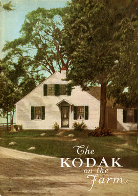 The Kodak on the Farm / Eastman Kodak Company, Rochester, New York