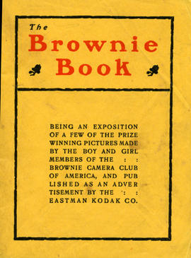 The Brownie Book / Eastman Kodak Company, Rochester, New York