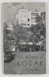 The home of Kodak in Canada : a souvenir of your visit to Kodak Heights, Toronto / Canadian Kodak...
